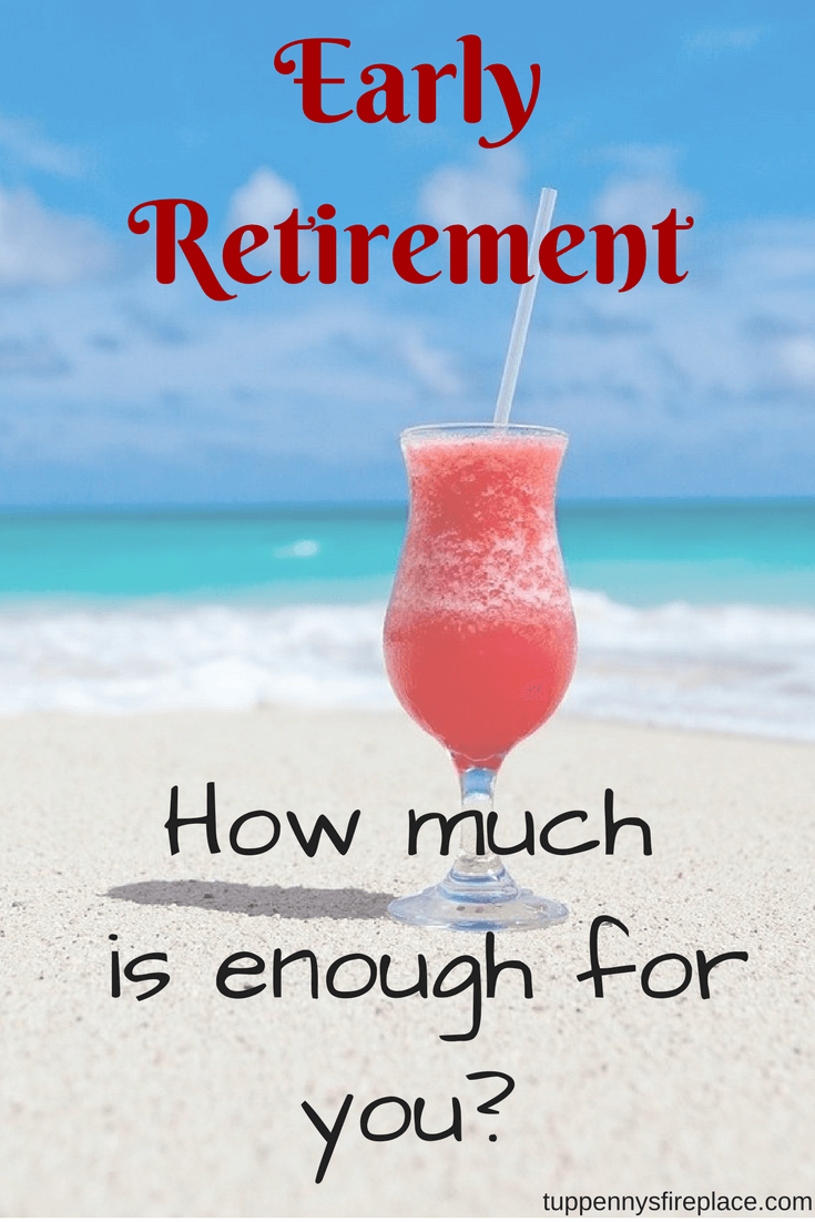 early retirement, reaching our enough