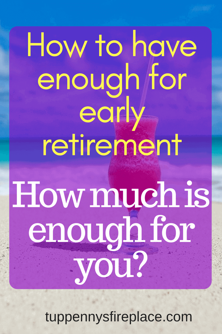 early retirement, how much is enough? If you want to retire you need to think about pensions, saving money, investments and living a frugal life. #pension #personalfinance #finances #retirement #earlyretirement #savemoney #moneygoals #goals #savingmoney