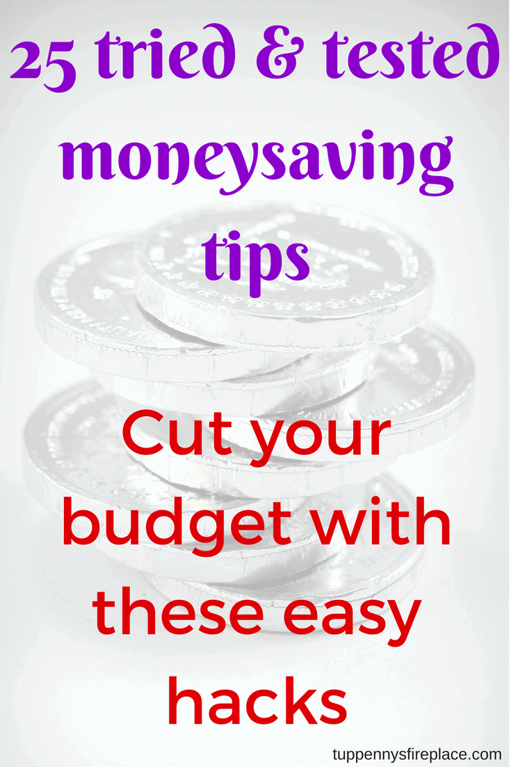 25 tried and tested money saving tips. These money saving tips, tricks and hacks will help you manage your budget and save your pennies and dollars. Save money on food, your house, utility bills and much more. #money #moneysaving #moneytips #budget #personalfinance #savemoney #frugalliving #frugal #frugallifestyle #savingmoney #moneygoals