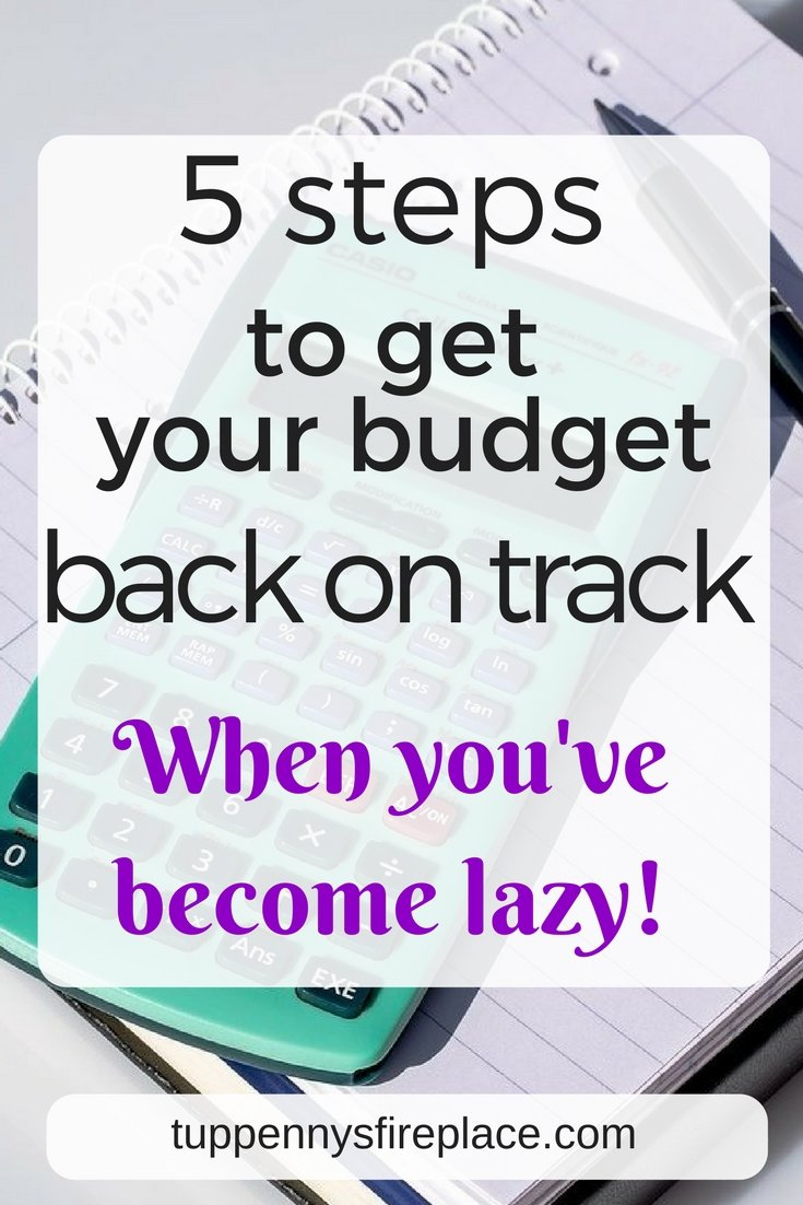 5 steps to get your budget back on track