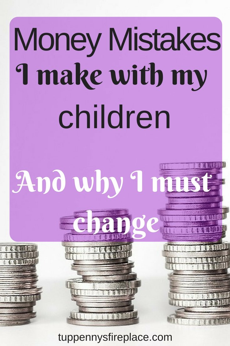 money mistakes I make with my children. Organise your finances and educate your children so they understand about saving money and sticking to a budget. #savemoney #education #personalfinances #finances #budgettips #budgetting