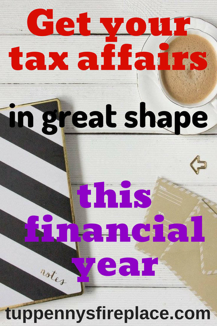 new year finances, how to get in shape for the new tax year. pay less tax. increase pension contributions. plan your retirement. claim tax allowances. #personalfinance #beorganised #taxaffairs #reducetax #moneygoals #planyourmoney