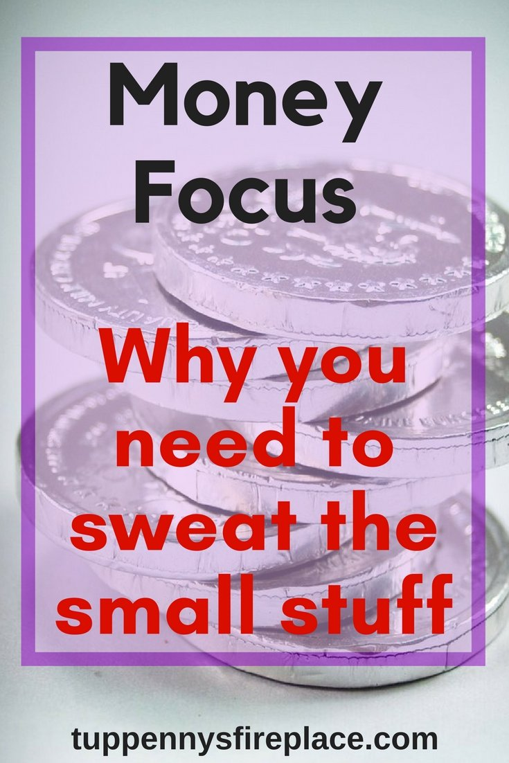 May Money Focus - why I am sweating the small stuff