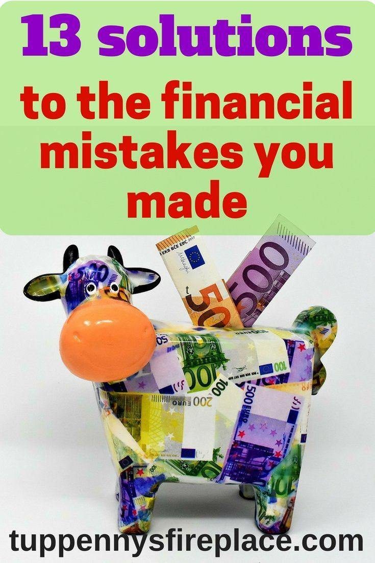 13 financial mistakes I have made. Are your finances in a mess? Are you making mistakes with your finances and budget? Find the solutions to your financial problems and learn how to budget and save money. #personalfinance #savemoney #savingmoney #budgeting #payoffdebt #debtfree #moneygoals #money