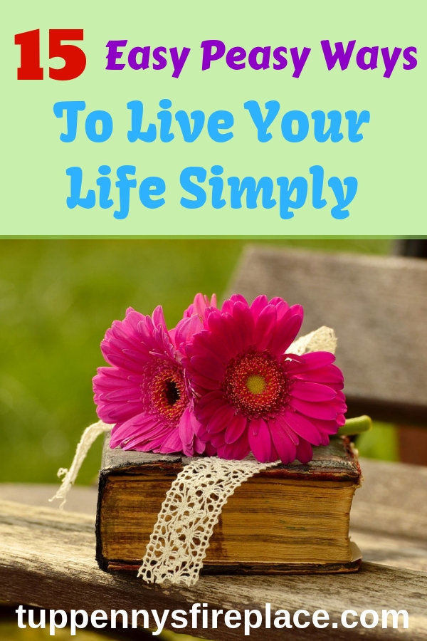 Do you want to be living a simple life? Check how to live simply in an uncluttered home. Embrace voluntary simplicity and the simple living lifestyle. Be frugal and enjoy a simple life at home. #simpleliving #simplelife #simplicity# #simplify #simplifyyourlife #minimalism