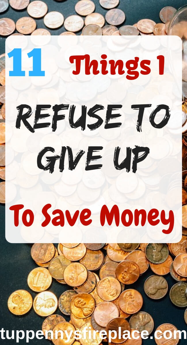 Money saving ideas we refused to do. Saving money is important but not at the expense of living our best life. Find your enough point when finding ways to save money and budgeting tips. #savemoney #savingmoney #budget #tuppennysfireplace #budgeting #finances