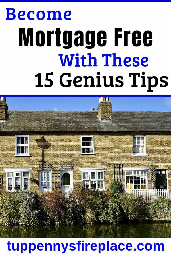 I love how these 15 money saving tips will help me become mortgage free. Pay off your mortgage years early by using these money saving hints and tips. Manage your money to pay off your home loan and save thousands in interest payments. #mortgagefree #payoffmortgage #savemoney #savingmoney #money