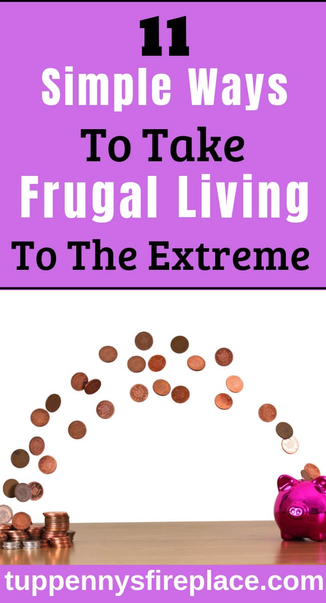 Some great ideas on extreme frugality. Practical tips on how to be super frugal without being an extreme cheapskate. #frugallivingideas #extremefrugality