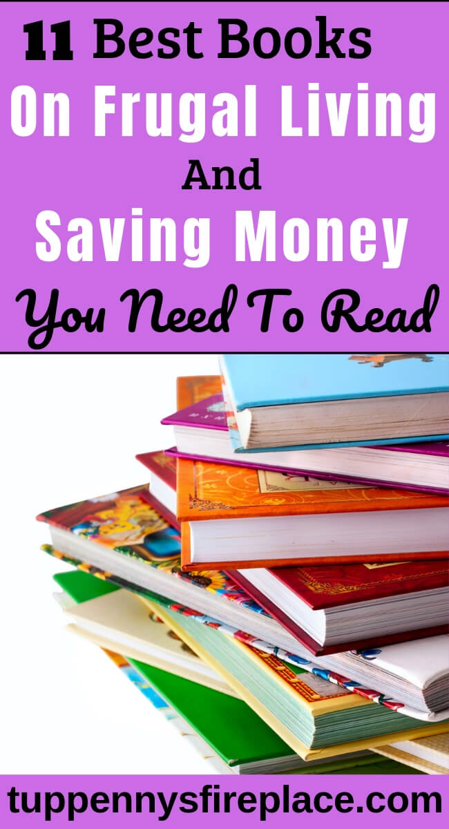 The best frugal living books to help you save serious money and embrace a thrifty lifestyle. These frugal books are packed with frugal living tips & tricks. #frugalbooks #frugallivingtips