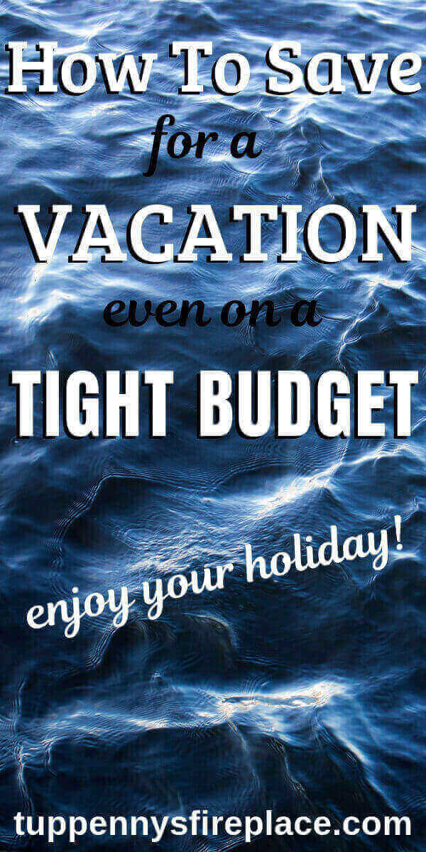 Pinterest image of blue water - how to save for a vacation